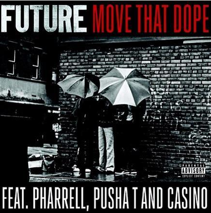 """New Music- Future - """"Move That Dope"""" ft. Pharrell, Pusha T & Casino"""