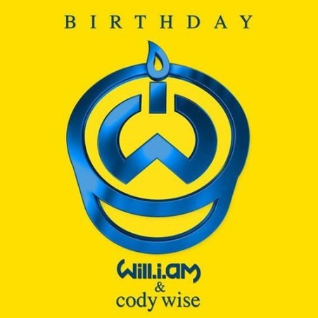 "New Music: Will.I.Am. - ""Birthday"" ft. Cody Wise"