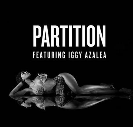 "New Music: Beyonce - ""Partition"" ft. Iggy Azalea [Listen]"