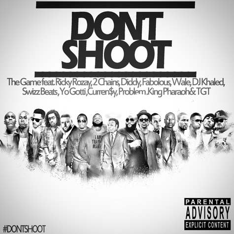 The Game - %22Don't Shoot%22