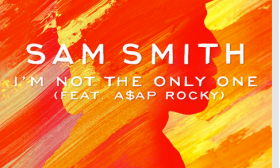 "Sam Smith - ""I'm Not The Only One"" ft. A$AP Rocky"