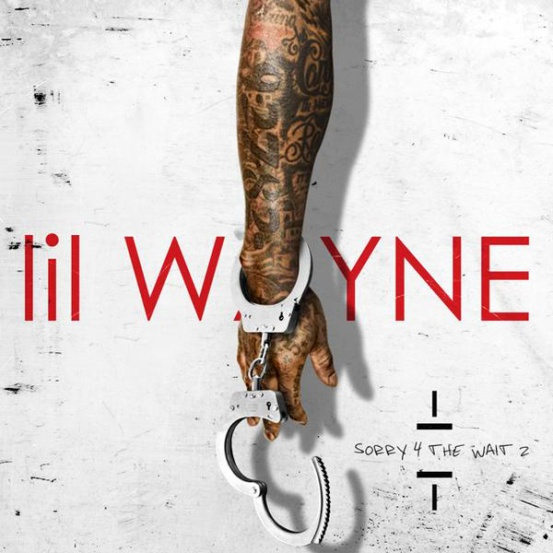 Lil Wayne Holds Fans Over With 'Sorry 4 The Wait 2'