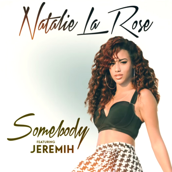 "Natalie La Rose Samples Whitney Houston On ""Somebody"" ft. Jeremih"