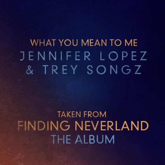 jlo-trey-what-you-mean-to-me