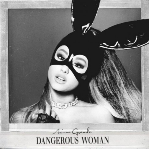 ariana-dangerous-woman-475x475