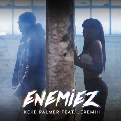 Keke Palmer - Enemiez (feat. Jeremih)