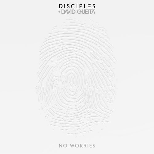 Disciples-David-Guetta-No-Worries-2016-2480x2480