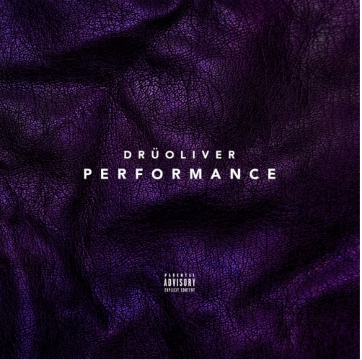 "New Music: Drü Oliver - ""Performance"""