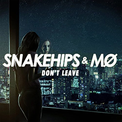 snakehips-mo-dont-leave-cover-1483570725-413x413-1
